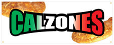 Calzones Banner Baked Cheese Italian Meats Delivered Retail Store Sign 36x96
