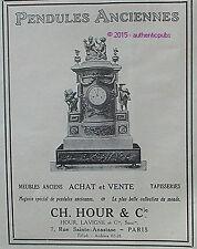 PUBLICITE PENDULES ANCIENNES CH. HOUR LAVIGNE BIBELOT DE 1923 FRENCH AD PUB RARE