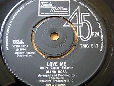 "DIANA ROSS - LOVE ME  7"" VINYL"