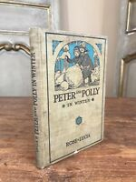 First Edition Signed Peter & Polly In Winter Book Rose Lucia 1914 Rare!!!