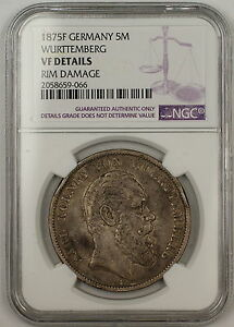 1875F Germany Wurttemberg 5M Marks Silver Coin NGC VF Details Rim Damage