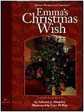 Emmas Christmas Wish A Childs Recipe for Love