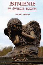 Istnienie W Swiecie Bozym by Ludwig Niemas (2011, Paperback)