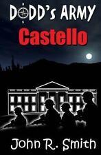 Dodd's Army: Castello by John Smith (2015, Paperback)