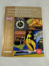 Learning Language Arts Through Literature Gold Book British Literature