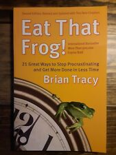 Eat That Frog by Brian Tracy (soft cover)