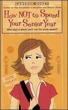 How Not to Spend Your Senior Year (Paperback or Softback)