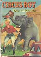CIRCUS BOY War on Wheels (1958) Whitman glossy HC
