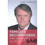 Chamoulaud Lionel et Copper-Royer Beatri - Famille recomposée : c'est pas gagné