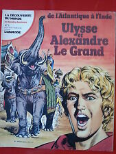 LA DECOUVERTE DU MONDE EN BANDES DESSINÉES n°1  ULYSSE et ALEXANDRE LE GRAND