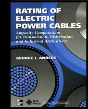 Rating of Electric Power Cables Ampacity Computations Transmission 1997 G Anders