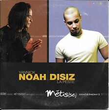 CD SINGLE 3 TITRES--YANNICK NOAH & DISIZ LA PESTE--METISSE--2005