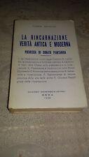 Esoterismo Spiritualità LA RINCARNAZIONE VERITA' ANTICA E MODERNA MACALUSO 1968