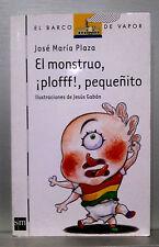 EL BARCO DE VAPOR - EL MONSTRUO PLOFFF PEQUEÑITO