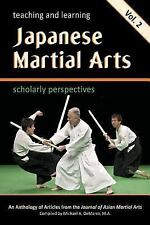 Teaching & Learning Japanese Martial Arts Vol 2 kenjutsu koryu aikido kendo budo