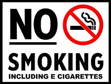 NO SMOKING INCLUDING E CIGARETTES metal Aluminium Safety Sign
