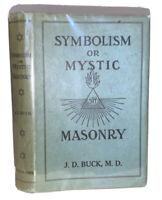 1925, SYMBOLISM OF FREEMASONRY OR MYSTIC MASONRY, by J D BUCK, OCCULT, VG DJ