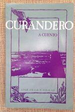Curandero : A Cuento by Jose, III Ortiz y Pino  1983 1st Ed PB Book in English