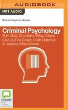 Bolinda Beginner Guides: Criminal Psychology by Charlotte Bilby, R. H. Bull,...