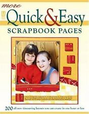 More Quick & Easy Scrapbook Pages (Memory Makers)-ExLibrary