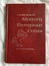 A Guide book of Modern European Coins 1965 by Robert P. Harris for Collectors