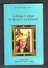 LE REGNE HYSTERIQUE DE SIFFONEY Ier ROI D'IRLANDE 2000