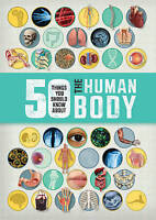 50 Things You Should Know About the Human Body by Angela Royston (PB) Book