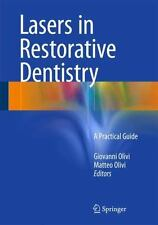 Lasers in Restorative Dentistry : Scientific Background and Clinical...