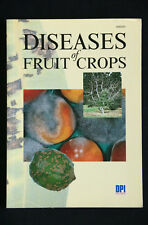 Denis Persley (editor) - Diseases of Fruit Crops dpi queensland guide