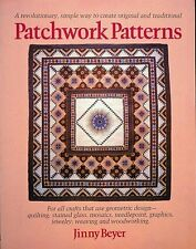 Patchwork Patterns: For All Crafts That Use Geometric Design, Quilting, Stained
