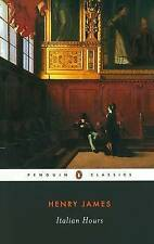 Italian Hours by Henry James (Paperback, 1995)