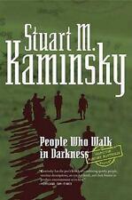 Inspector Rostnikov Ser.: The People Who Walk in Darkness 1 by Stuart M....