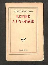 """ANTOINE DE SAINT-EXUPERY """" LETTRE A UN OTAGE """" LIVRE EDITION 1960"""