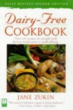 Dairy-Free Cookbook : Over 250 Recipes for People with Lactose Intolerance or...