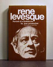 Rene Levesque, Portrait of a Quebecois,  Quebec