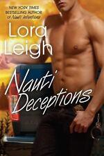 Nauti Boys: Nauti Deceptions 5 by Lora Leigh (2010, Paperback)