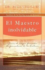 El Maestro Inolvidable: Jesus, el Mayor Formador de Pensadores de la Historia =