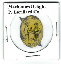 Mechanic's Delight Tobacco Tag P. Lorillard Co. M319