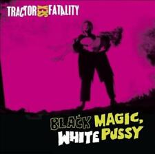 TRACTOR SEX FATALITY - BLACK MAGIC WHITE PUSSY NEW CD