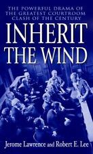 Good, Inherit the Wind: The Powerful Drama of the Greatest Courtroom Clash of th