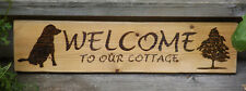 RUSTIC WELCOME TO OUR COTTAGE SIGN WITH DOG AND TREE - ONE OF A KIND WOODBURNING