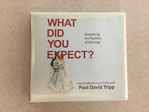 What Did You Expect? Redeeming the Realities of Marriage by Paul David Tripp CD
