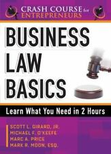 Business Law Basics: Learn What You Need in 2 Hours (Paperback or Softback)