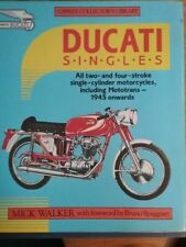 Ducati Singles	 - Osprey, by Mick Walker  - Rare book - Hardcover