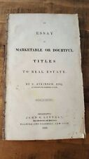 SCARCE An Essay On Marketable Or Doubtful Titles To Real Estate/S. Atkinson/1838