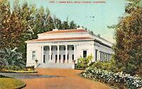 OAKLAND CALIFORNIA~MILLS COLLEGE~LISSER CONCERT HALL-NEWMAN 1910 PSTMK POSTCARD