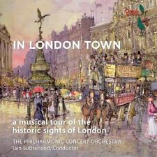 In London Town: A Musical Tour of the Historic Sights of London (CD,...