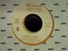 """TANYA TUCKER Lover Goodbye/I'm The Singer, You're The Song 7"""" 45 country MCA"""