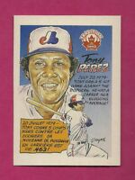 RARE 1992 NABISCO EXPOS TONY PEREZ TRADITION NRMT-MT CARD (INV# A6014)