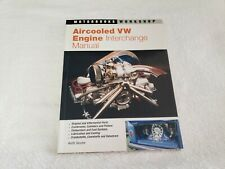 AIRCOOLED VW ENGINE INTERCHANGE MANUAL: USER'S GUIDE TO By Keith Seume